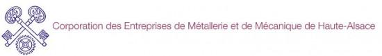 Corporation des Entreprises de Métallerie et de Mécanique de Haute-Alsace.